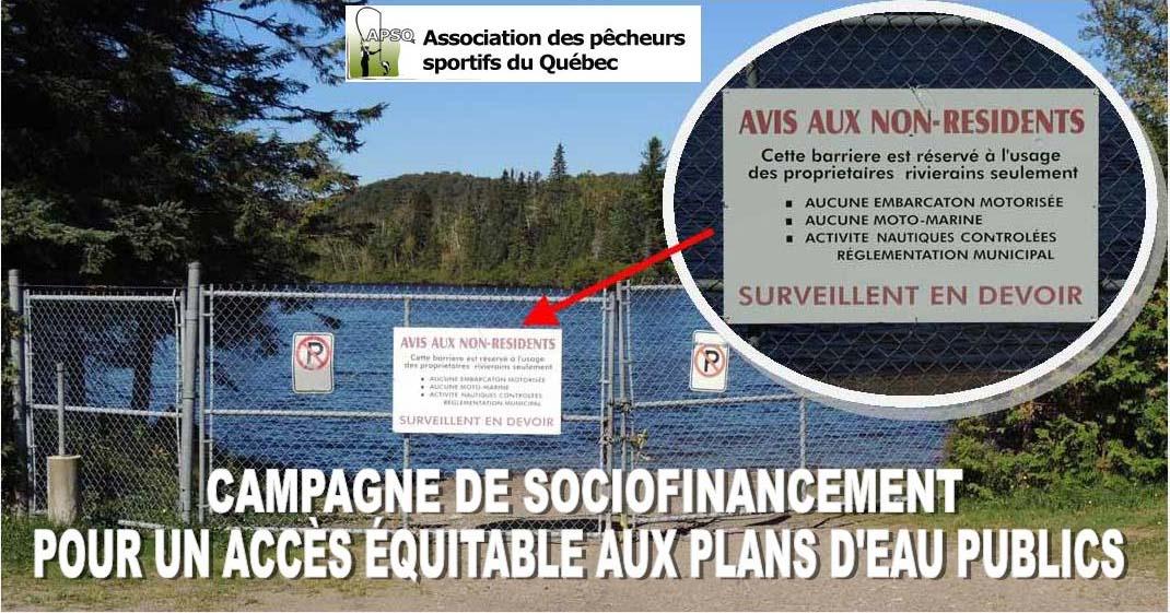 Fond de l'Association des Pêcheurs Sportifs du Québec destiné à des actions judiciaires et politiques pour un accès équitable aux plans d'eau publics.